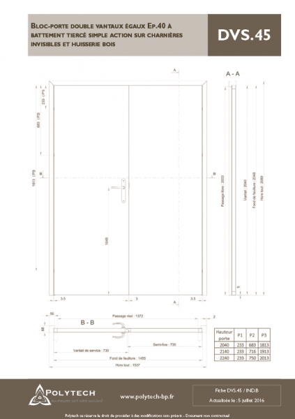 bloc porte double vantaux gaux battement tierc simple action sur charni res invisibles. Black Bedroom Furniture Sets. Home Design Ideas