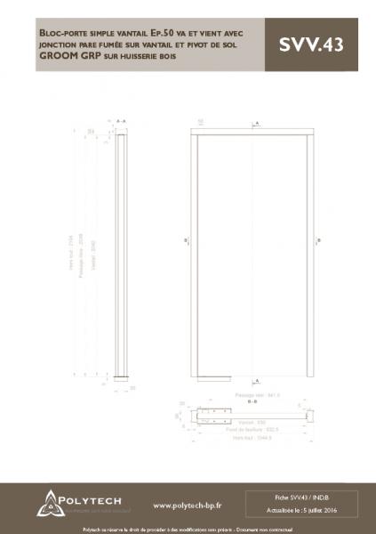 bloc porte simple vantail va et vient avec jonction pare fum e sur vantail et pivot de sol. Black Bedroom Furniture Sets. Home Design Ideas